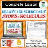 Bill Nye ATOMS AND MOLECULES Video Guide, Quiz, Sub Plan,