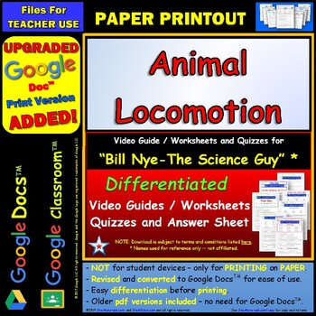 Differentiated Video Worksheet, Quiz & Ans. for Bill Nye - Animal Locomotion *