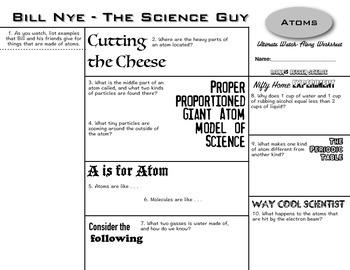 Bill Nye - Atoms - Ultimate Watch-Along Worksheet