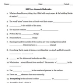 Bill Nye Atoms and Molecules Video Worksheet