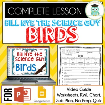 Bill Nye BIRDS Video Guide, Quiz, Sub Plan, Worksheets, No Prep Lesson