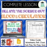 Bill Nye BLOOD AND CIRCULATION Video Guide, Quiz, Sub Plan, Worksheets, Lesson