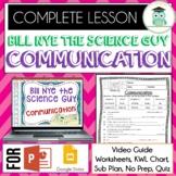 Bill Nye COMMUNICATION Video Guide, Quiz, Sub Plan, Worksh