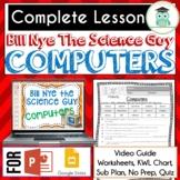 Bill Nye COMPUTERS Video Guide, Quiz, Sub Plan, Worksheets