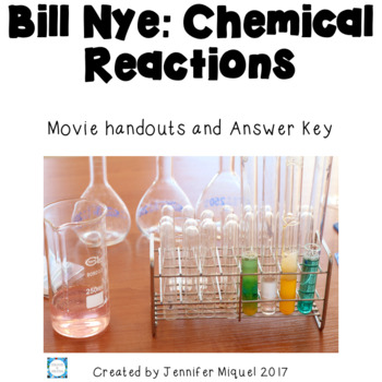 Bill Nye: Chemical Reactions Movie Guide