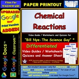 Bill Nye - Chemical Reactions – Worksheet, Answer Sheet, and Two Quizzes.