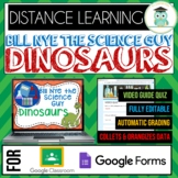 Bill Nye DINOSAURS Video Quiz Google Forms, Google Classroom, Distance Learning