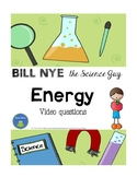 Bill Nye - Energy - Video Questions