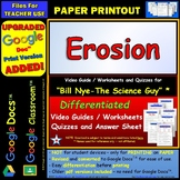 Differentiated Video Worksheet, Quiz & Ans. for Bill Nye - Erosion *