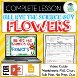 Bill Nye FLOWERS Video Guide, Quiz, Sub Plan, Worksheets, No Prep Lesson