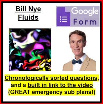 Bill Nye Fluids Self Grading Google Form (GOOD SUB PLAN or DISTANCE ED)