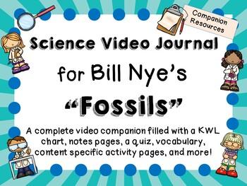 Bill Nye: Fossils - Video Journal