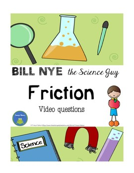 Bill Nye - Friction - video questions