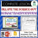 Bill Nye HUMAN TRANSPORTATION Video Guide, Quiz, Sub Plan, Worksheets, Lesson
