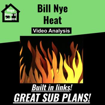 Bill Nye - Heat Questions - GREAT SUB PLANS!