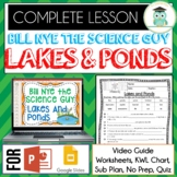 Bill Nye LAKES AND PONDS Video Guide, Quiz, Sub Plan, Worksheets, No Prep Lesson
