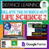 Bill Nye LIFE SCIENCE PART 2 BUNDLE Quizzes Google Classro