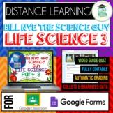 Bill Nye LIFE SCIENCE PART 3 BUNDLE Quizzes Google Classro