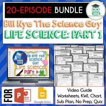 Bill Nye LIFE SCIENCE Part 1 BUNDLE, Video Guides, Sub Plans, Worksheets