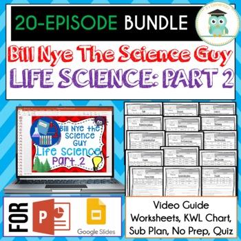 Bill Nye LIFE SCIENCE Part 2 BUNDLE, Video Guides, Sub Plans, Worksheets
