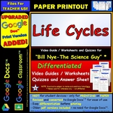 Differentiated Video Worksheet, Quiz & Ans. for Bill Nye - Life Cycles *