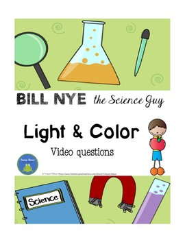 Bill Nye - Light and Color - Video Questions