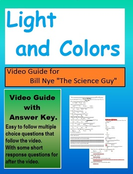 Bill Nye: S1E16 Light and Colors (light interaction and colors) video sheet