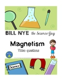 Bill Nye - Magnetism - Video questions