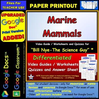 Differentiated Video Worksheet, Quiz & Ans. for Bill Nye - Marine Mammals *