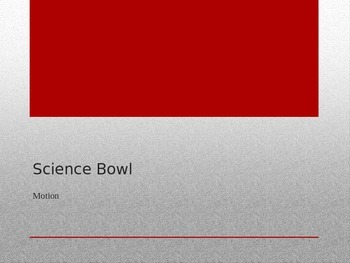 "Bill Nye Motion ""Science Bowl"" game"