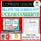Bill Nye OCEAN CURRENTS Video Guide, Quiz, Sub Plan, Worksheets, No Prep Lesson