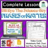 Bill Nye PHASES OF MATTER Video Guide, Quiz, Sub Plan, Wor