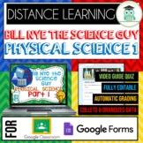 Bill Nye PHYSICAL SCIENCE PART 1 BUNDLE Quiz Google Classr