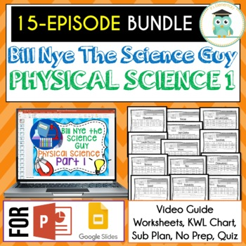 Bill Nye PHYSICAL SCIENCE Part 1 BUNDLE, Video Guides, Sub Plans, Worksheets