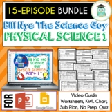 Bill Nye PHYSICAL SCIENCE Part 1 BUNDLE, Video Guides, Sub
