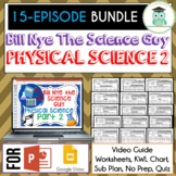Bill Nye PHYSICAL SCIENCE Part 2 BUNDLE, Video Guides, Sub