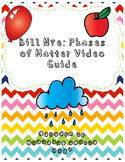 Bill Nye Phases of Matter Video Guide