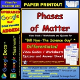 Video Guide, Quiz for Bill Nye – Phases of Matter * PRINTI