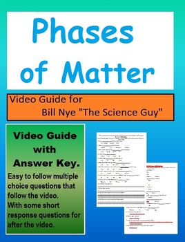 Bill Nye: S1E8 Phases of matter (States of matter) video sheet