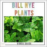 Bill Nye Plants Video Guide