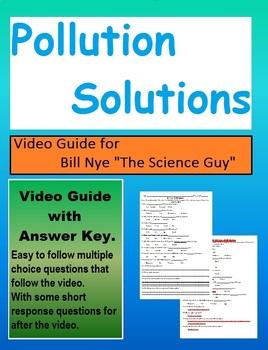 Bill Nye: Pollution Solutions. (video sheet)