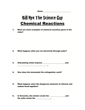 Bill Nye Questions-CHEMICAL REACTIONS-14Q's, key, SCIENCE KARAOKE