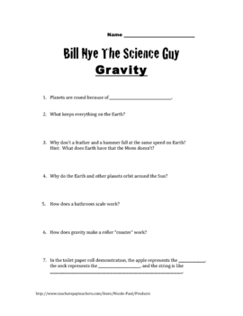 Bill Nye Questions-Gravity-16Q's, Key,& Science Student ...