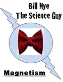 Bill Nye Questions- MAGNETISM- 17 Questions with answer key
