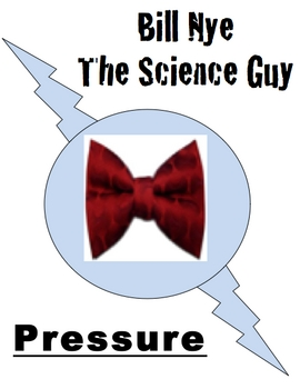 Bill Nye Questions- PRESSURE -14Q's & Science Student Karaoke with key