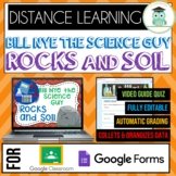 Bill Nye ROCKS AND SOIL Quiz Google Forms Google Classroom Distance Learning