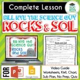 Bill Nye ROCKS AND SOIL Video Guide, Quiz, Sub Plan, Worksheets, No Prep Lesson
