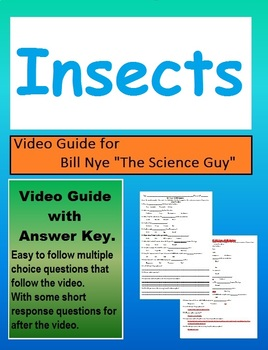 Bill Nye: S2E11 Insects video follow along sheet         (with answer key)