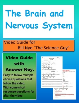 Bill Nye: S2E14 The brain and nervous system         (with answer key)