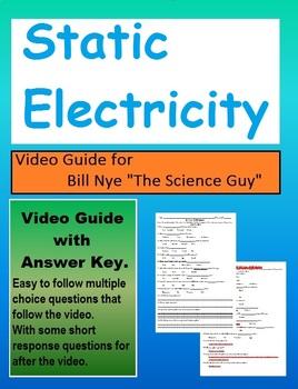 Bill Nye: S2E5 Static Electricity video follow along sheet  (with answer key)